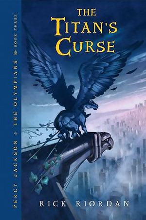 The Titan's Curse by Rick Riordan Published May 2007 by Puffin Books 304 Pages (Paperback)